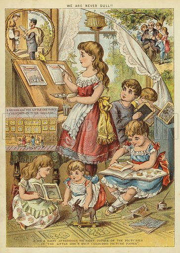 We are never dull. Illustration from The Little One's Own Coloured Picture Paper (Dean and Son, c1890).