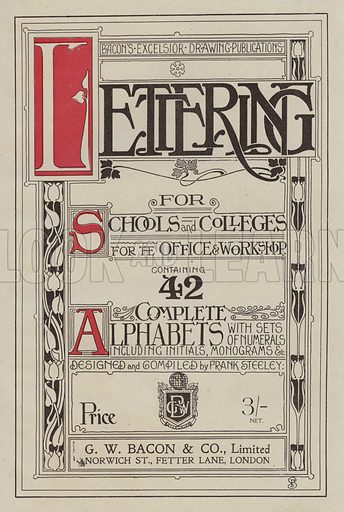 Title-page for Lettering by Frank Steeley. Illustration for Lettering for Schools and Colleges for the Office and Workship (G W Bacon, c 1900).