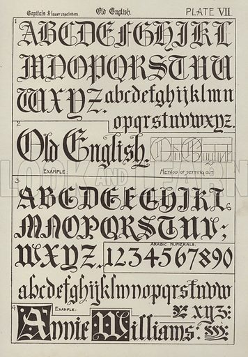 Old English. Illustration for Lettering for Schools and Colleges for the Office and Workship by Frank Steeley (G W Bacon, c 1900).