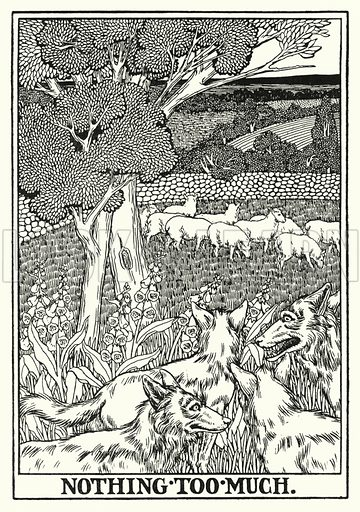 Nothing too much. Illustration for A Hundred Fables of La Fontaine (John Lane, The Bodley Head, 3rd edn, c 1910).