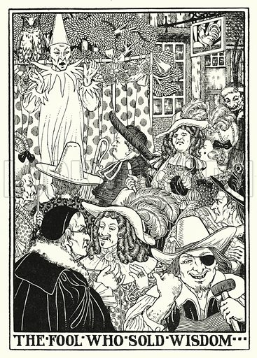 The fool who sold wisdom. Illustration for A Hundred Fables of La Fontaine (John Lane, The Bodley Head, 3rd edn, c 1910).