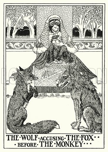 The wolf accusing the fox before the monkey. Illustration for A Hundred Fables of La Fontaine (John Lane, The Bodley Head, 3rd edn, c 1910).