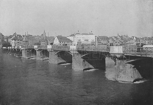 Bale, Le vieux Pont sur le Rhin. Illustration for Mon Voyage En Suisse (L Geisler, c 1895).