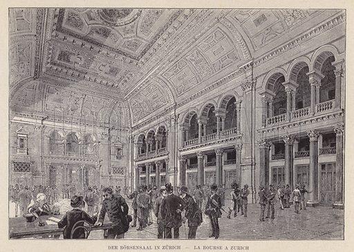 Der Borsensaal in Zurich, La Bourse a Zurich. Illustration for Album der Schweiz (Neu-Ausgabe, J A Preuss, c 1900).