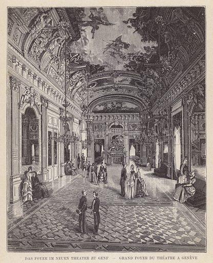 Das Foyer im Neuen Theater zu Genf, Grand Foyer du Theatre a Geneve. Illustration for Album der Schweiz (Neu-Ausgabe, J A Preuss, c 1900).