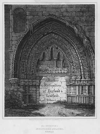 West Entrance to Holyrood Chapel, Edinburgh.  Illustration for The Border Antiquities of England and Scotland by Walter Scott (Longman et al, 1814).