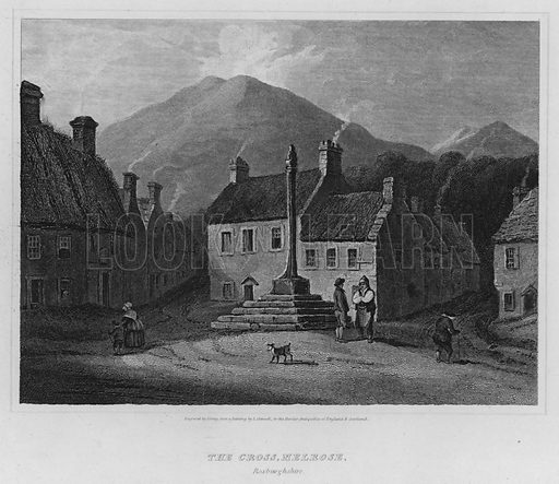 The Cross, Melrose, Roxburghshire. Illustration for The Border Antiquities of England and Scotland by Walter Scott (Longman et al, 1814).