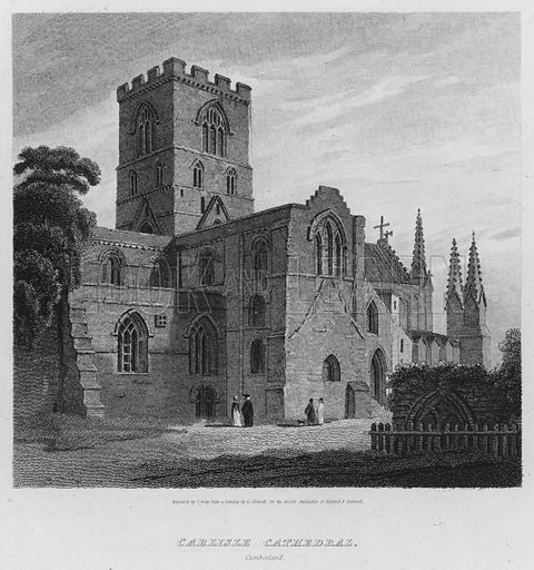 Carlisle Cathedral, Cumberland. Illustration for The Border Antiquities of England and Scotland by Walter Scott (Longman et al, 1814).