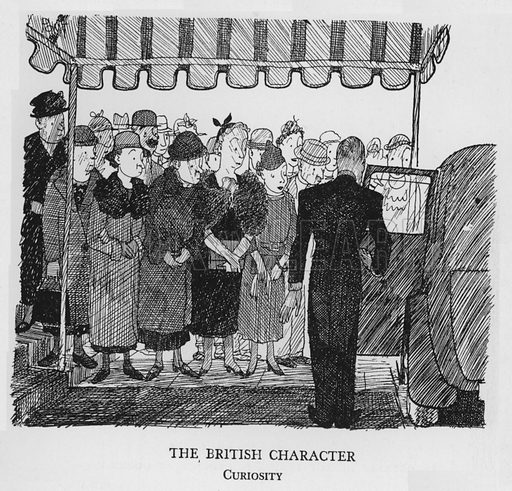 The British Character, Curiosity. Illustration for The British at Home by Pont [ie Graham Laidler] (Collins, 1939).