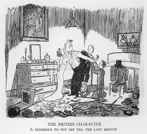 The British Character, A tendency to put off till the last minute. Illustration for The British at Home by Pont [ie Graham Laidler] (Collins, 1939).