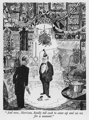 """And now, Harrison, kindly tell cook to come up and see me for a moment."" Illustration for The British at Home by Pont [ie Graham Laidler] (Collins, 1939)."