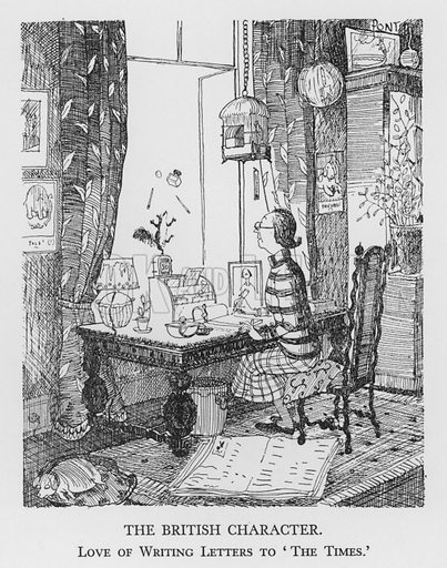 The British Character, Love of Writing Letters to 'The Times.' Illustration for The British Character studied and revealed by Pont (ie Graham Laidler) (Collins, 1938).