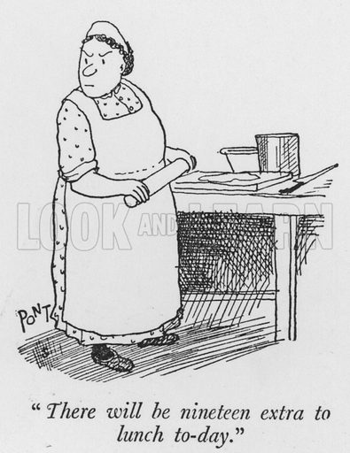 """""""There will be nineteen extra to lunch to-day."""" Illustration for The British Character studied and revealed by Pont (ie Graham Laidler) (Collins, 1938)."""