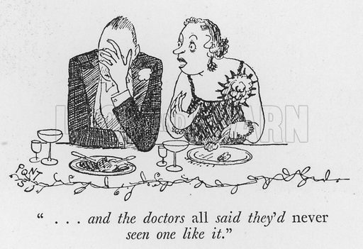 """"""". . . and the doctors all said they'd never seen one like it."""" Illustration for The British Character studied and revealed by Pont (ie Graham Laidler) (Collins, 1938)."""