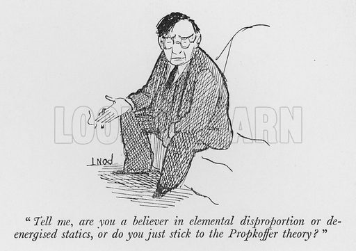 """Tell me, are you a believer in elemental disproportion or de-energised statics, or do you just stick to the Propkoffer theory?"" Illustration for The British Character studied and revealed by Pont (ie Graham Laidler) (Collins, 1938)."
