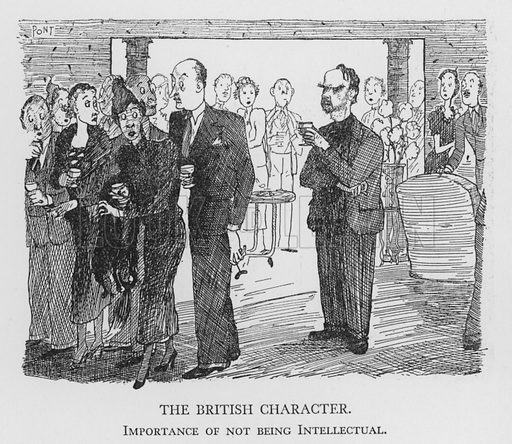 The British Character, Importance of not being Intellectual. Illustration for The British Character studied and revealed by Pont (ie Graham Laidler) (Collins, 1938).
