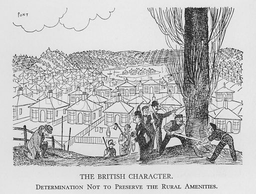 The British Character, Determination Not to Preserve the Rural Amenities. Illustration for The British Character studied and revealed by Pont (ie Graham Laidler) (Collins, 1938).