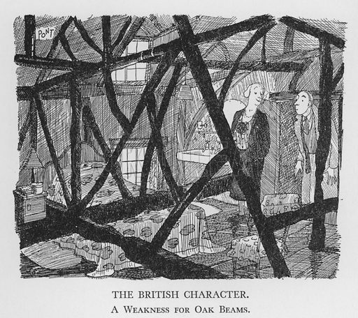 The British Character, A Weakness for Oak Beams. Illustration for The British Character studied and revealed by Pont (ie Graham Laidler) (Collins, 1938).