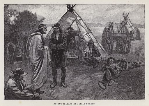 Roving Indians and half-breeds. Illustration for By Canoe and Dog-Train among the Cree and Salteaux Indians by Egerton Ryerson Young (Charles H Kelly, 1890).