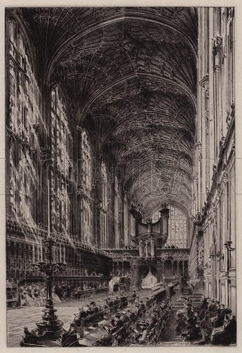 Interior of King's College Chapel. Illustration for Cambridge by J W Clark (Seeley Jackson and Halliday, 1881).