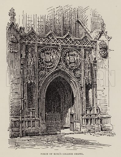 Porch of King's College Chapel. Illustration for Cambridge by J W Clark (Seeley Jackson and Halliday, 1881).