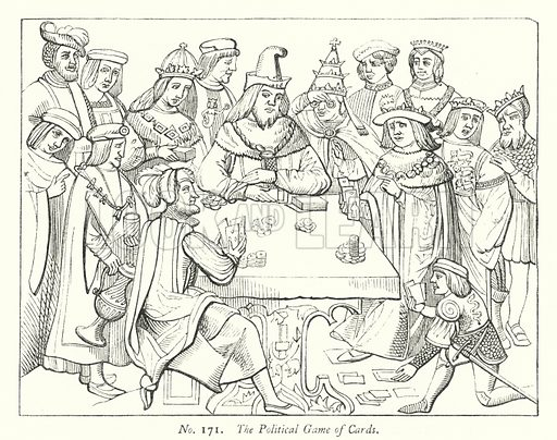 The Political Game of Cards. Illustration for A History of Caricature and Grotesque in Literature and Art by Thomas Wright with illustrations from various sources drawn and engraved by F W Fairholt (Virtue, 1865).