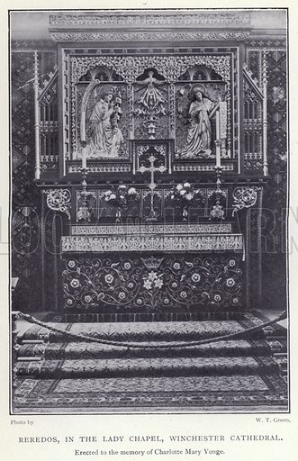 Reredos, in the Lady Chapel, Winchester Cathedral. Illustration for Charlotte Mary Yonge An Appreciation by Ethel Romanes (A R Mowbray, 1908).  Charlotte Mary Yonge (1823–1901) was an English novelist whose work helped spread the influence of the Oxford Movement.