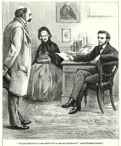 """""""'Do you think this is a case which will warrant my interference?' asked President Lincoln."""" Illustration for Chatterbox (1901). Publication made up mainly of earlier illustrations."""
