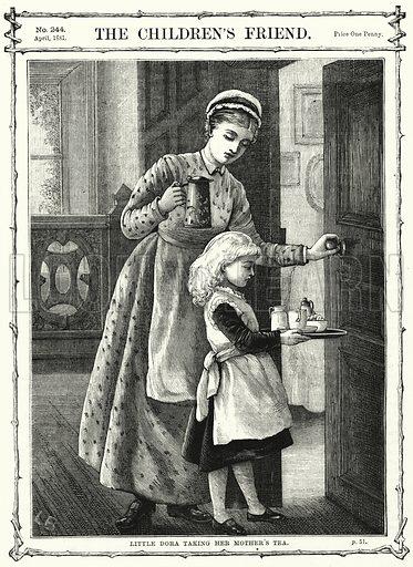 Little Dora taking her Mother's Tea. Illustration for The Children's Friend (1881).