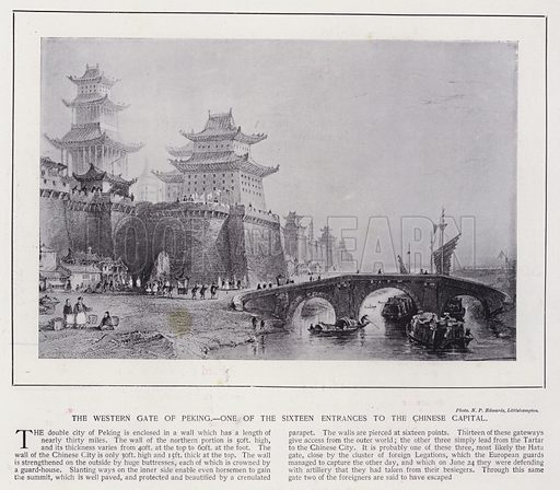 The Western Gate of Peking, one of the sixteen entrances to the Chinese capital. Illustration for China of Today or The Yellow Peril edited by Charles N Robinson (Navy & Army Illustrated and George Newnes, c 1896).