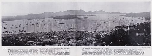The Harbour of Victoria, Hong-Kong, and Kau-lung, the Gibraltar and Liverpool of the Far East. Illustration for China of Today or The Yellow Peril edited by Charles N Robinson (Navy & Army Illustrated and George Newnes, c 1896).
