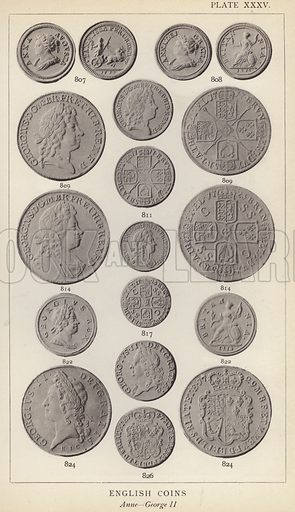English Coins, Anne, George II. Illustration for Handbook of the Coins of Great Britain and Ireland in the British Museum by Herbert Grueber (1899).  Beautifully printed, with no screen.