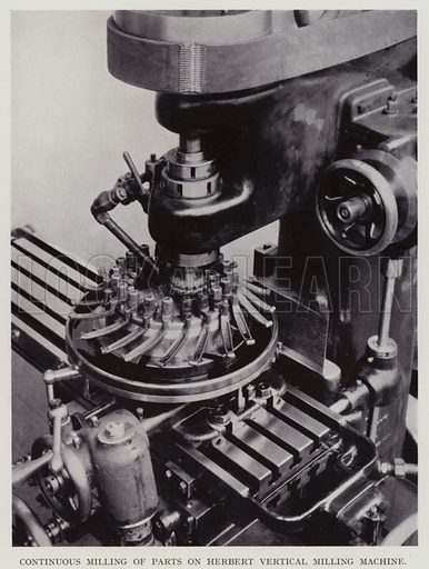 Continuos milling of parts on Herbert vertical milling machine. Illustration for Engineering Workshop Practice by Arthur W Judge (new and revised edn, Caxton, c 1936).