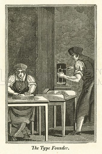 The Type Founder. Illustration for The Book of English Trades and Library of the Useful Arts (new edn, J Souter, 1818).