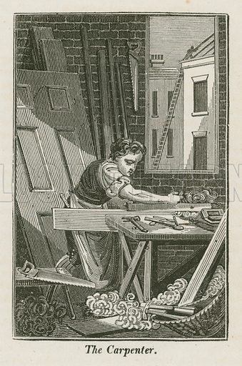 The Carpenter. Illustration for The Book of English Trades and Library of the Useful Arts (new edn, J Souter, 1818).