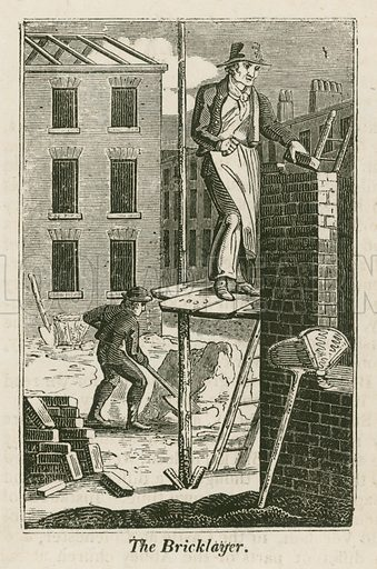 The Bricklayer. Illustration for The Book of English Trades and Library of the Useful Arts (new edn, J Souter, 1818).