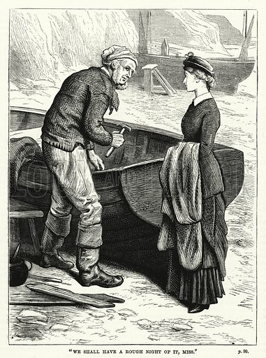 """""""We shall have a rough night of it, Miss."""" Illustration for The Family Friend (1881)."""