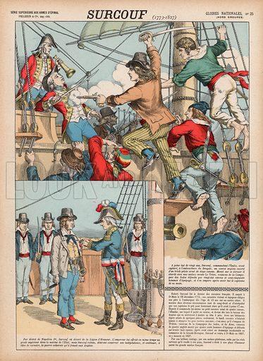 Surcouf, 1773-1827. Illustration for Gloires Nationales Qui Vive? France! (Epinal Pellerin, c 1900).