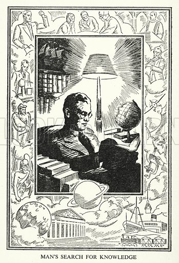 Man's search for knowledge. Illustration for General Knowledge Course (Odhams, c 1945).
