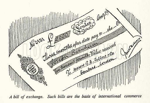 A bill of exchange. Illustration for General Knowledge Course (Odhams, c 1945).