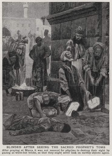 Blinded after seeing the sacred prophet's tomb. Illustration for an edition of the Harmsworth History of the World, c 1910.