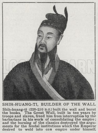 Shih-huang-ti, builder of the wall. Illustration for an edition of the Harmsworth History of the World, c 1910.