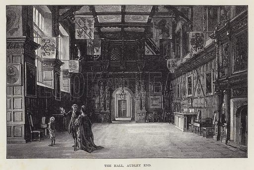 The Hall, Audley End. Illustration for Historic Houses of the United Kingdom (Cassell, 1892).