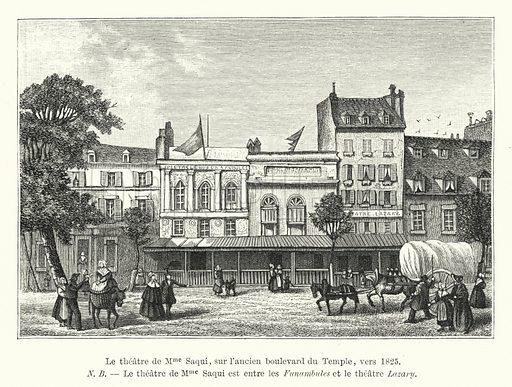 Le theatre de Mme Saqui, sur l'ancien boulevard du Temple, vers 1825. Illustration for Dictionnaire du Theatre by Arthur Pougin (Alcide Picard et Kaan, 1884).
