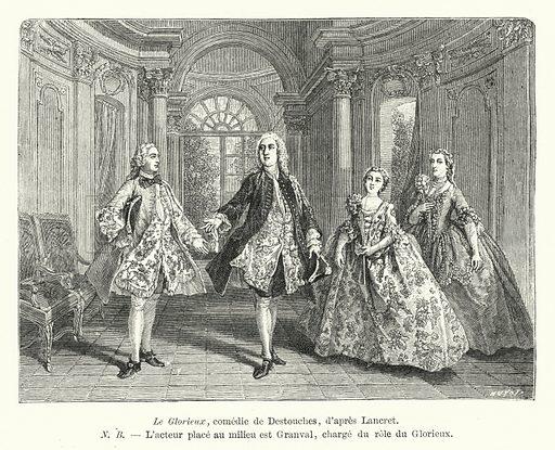 Le Glorieux, comedie de Destouches, d