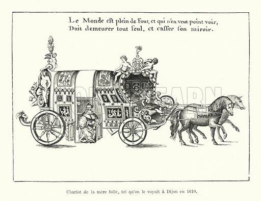 Chariot de la mere folle, tel qu'on le voyait a Dijon en 1610. Illustration for Dictionnaire du Theatre by Arthur Pougin (Alcide Picard et Kaan, 1884).