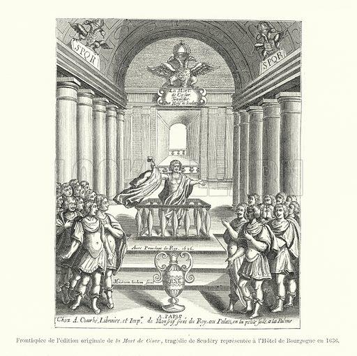 Frontispice de l'edition originale de la Mort de Cesar, tragedie de Scudery representee a l'Hotel de Bourgogne en 1636. Illustration for Dictionnaire du Theatre by Arthur Pougin (Alcide Picard et Kaan, 1884).