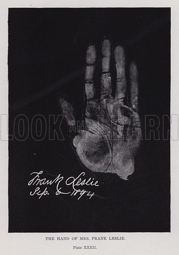 The hand of Mrs Frank Leslie. Illustration for Cheiro's Language of the Hand (14th edn, Nichols, and Rand McNally, 1910).  This work was originally published in 1897. William John Warner (also known as Count Louis Hamon), popularly known as Cheiro (1866-1936) was an Irish astrologer and palmist.