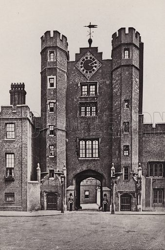 St James's Palace. Illustration for London Historical and Social by Claude De La Roche Francis (Henry T Coates, 1902).  Gravure printed.