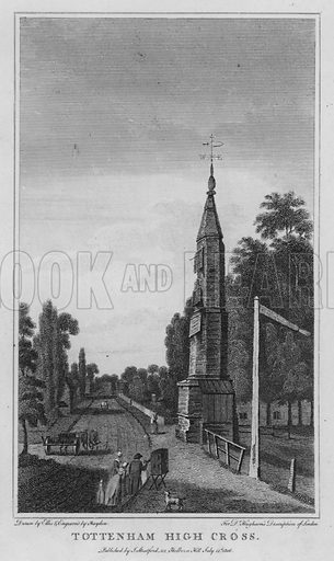 Tottenham High Cross. Illustration for London being an accurate History and Description of the British Metropolis and its Neighbourhood by David Hughson (J Stratford, 1809).
